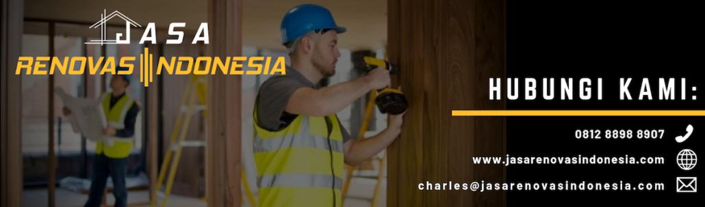 kontak jasa renovasi Indonesia